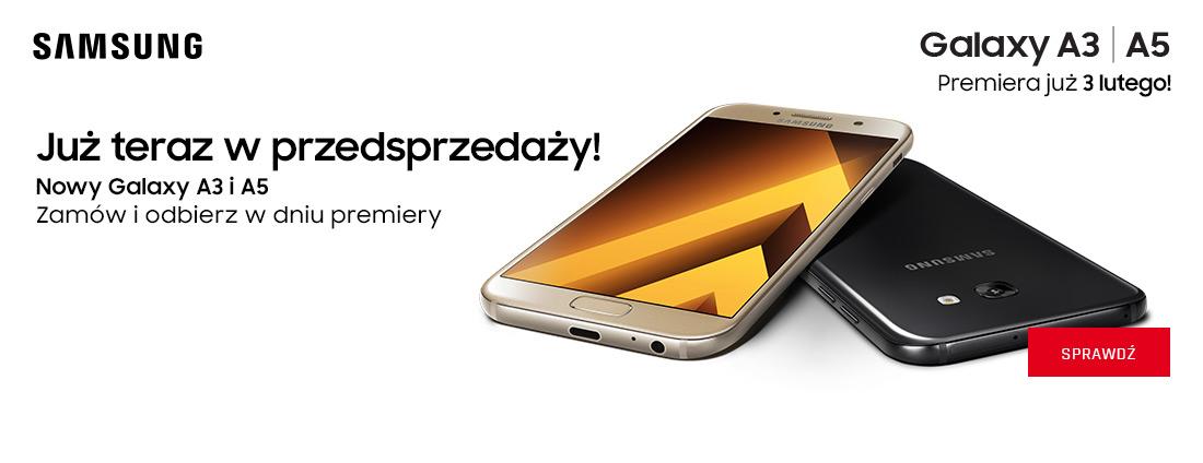 Nowa seria Galaxy A już w przedsprzedaży !